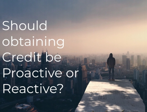 Proactive or reactive in getting credit | What should you do?
